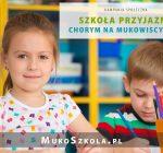 MukoSzkoła – Szkoła przyjazna chorym na mukowiscydozę